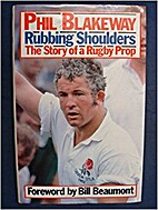 Rubbing shoulders : the story of a rugby…