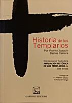 Historia de los templarios by Joaquín…