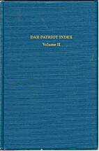 DAR Patriot Index (Volume 2) by Daughters of…