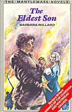The Eldest Son by Barbara Willard