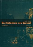 Das Geheimnis von Dorneck : Kriminalroman by…