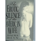 The Erotic Silence of the American Wife by…