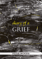Book : Diary of a grief by Peter Woods