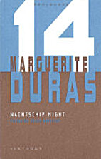 Nachtschip Night by Marguerite Duras