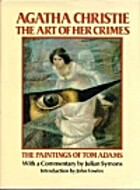 Agatha Christie: The Art of Her Crimes - The…