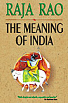 The Meaning of India by Raja Rao