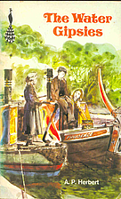 The Water Gipsies by A. P. Herbert