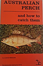 Australian Perch and how to catch them by…