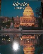 Liberty Ideals by Ideals Publications Inc