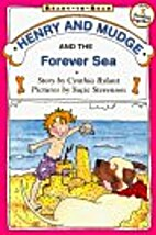 Henry and Mudge and the forever sea: The…