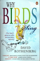 Why Birds Sing: A Journey Into the Mystery…
