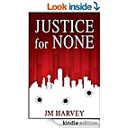 Justice for None: Texas Justice Book #1 by…