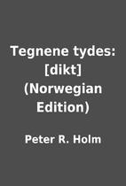 Tegnene tydes: [dikt] (Norwegian Edition) by…