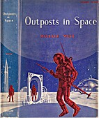 Outposts in space by Wallace West