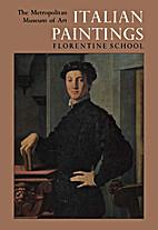 Italian Paintings: Florentine School A…