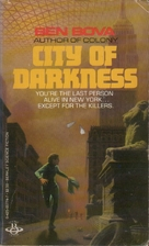 City of Darkness by Ben Bova