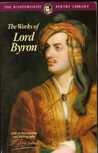The Works of Lord Byron by Lord Byron