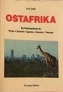Ostafrika. Ein Reisehandbuch für Kenya, Burundi, Uganda, Rwanda, Tanzania - Fritz. Gleiß