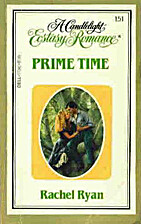 Prime Time (Candlelight Ecstasy Romance…
