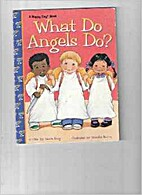 What Do Angels Do? (Happy Day Books) by…