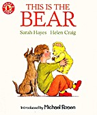 This Is the Bear by Hayes S
