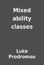 Mixed ability classes by Luke Prodromou
