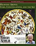 The Modern Scholar: Heavens Above: Stars,…