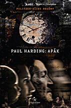 Apák by Paul Harding