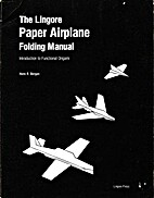 Lingore Paper Airplane Folding Manual by…