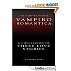 The Vampire Heroes: Vampiro Romantica Volume…