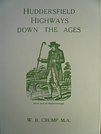 Huddersfield Highways Down the Ages…