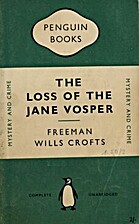 The Loss of the Jane Vosper by Freeman Wills…