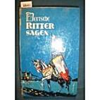 Deutsche Ritter-Sagen by Gustav Schalk