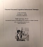 Trauma Focused Cognitive Behavioral Therapy…