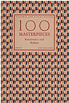 Victoria & Albert Museum: 100 Masterpieces:…