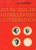 Atlas van de Nederlandse letterkunde by Wim…