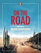 On the Road: The Official Movie Companion by…