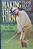 Making the Turn: A Year Inside the PGA…
