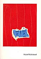 Robert Motherwell: Neue Bilder, Collagen Und…