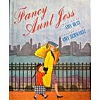 Fancy Aunt Jess by Amy Hest