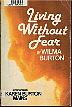 Living Without Fear by Wilma Burton