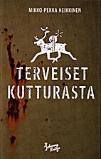 Terveiset Kutturasta by Mikko-Pekka…