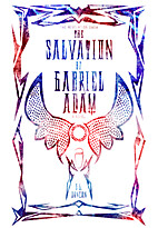 The Salvation of Gabriel Adam (The…