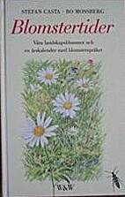 Blomstertider - Våra landskapsblommor och…