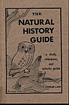The Natural History Guide by H. Charles Laun