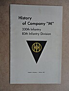 History of Company M, 330th Infantry, 83rd…