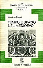 Tempo e spazio nel medioevo by Massimo…