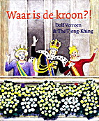 Waar is de kroon? by Dolf Verroen
