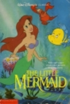 The Little Mermaid (Walt Disney Classic) by…