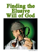 Finding the Elusive Will of God by Michael…